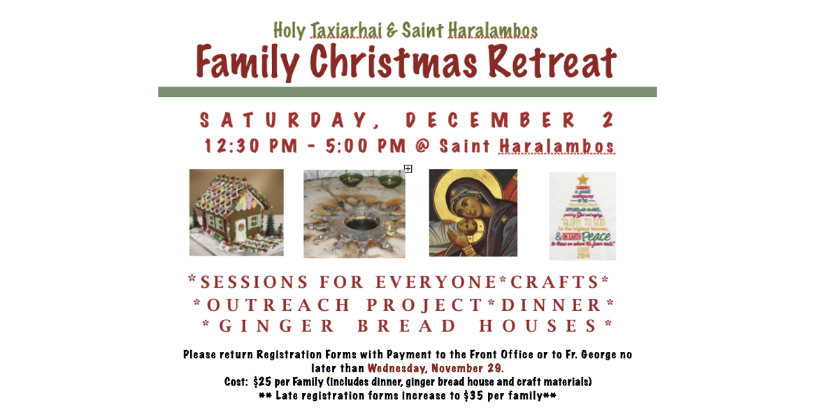 Holy Taxiarhai and Saint Haralambos Christmas Family Retreat